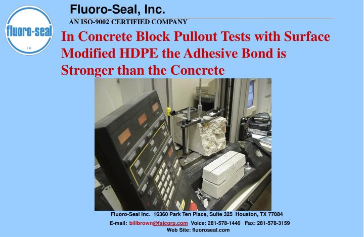 In Concrete Block Pullout Tests with Surface Modified HDPE the Adhesive Bond is Stronger than the Concrete