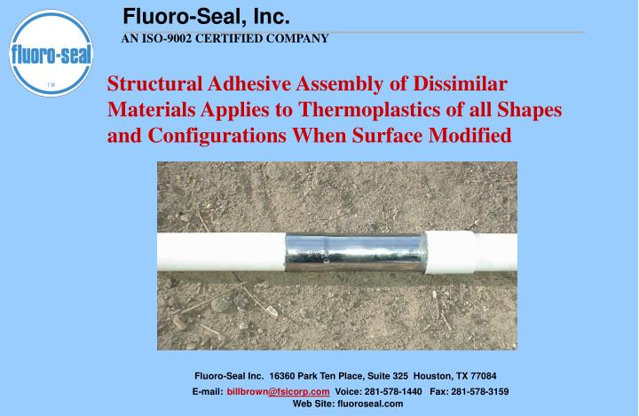 Structural Adhesive Assembly of Dissimilar Materials Applies to Thermoplastics of all Shapes and Configurations When Surface Modified