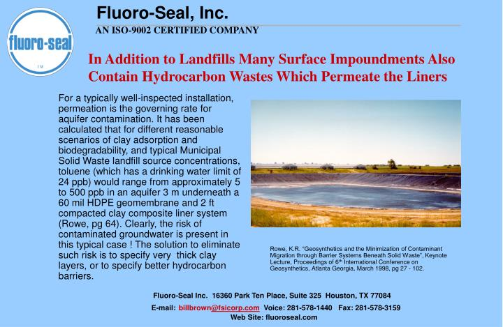 In Addition to Landfills Many Surface Impoundments Also Contain Hydrocarbon Wastes Which Permeate the Liners