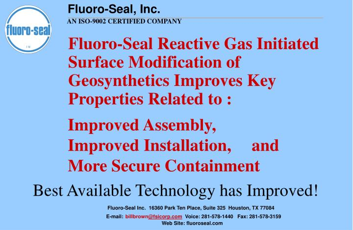 Fluoro-Seal Reactive Gas Initiated Surface Modification of Geosynthetics I