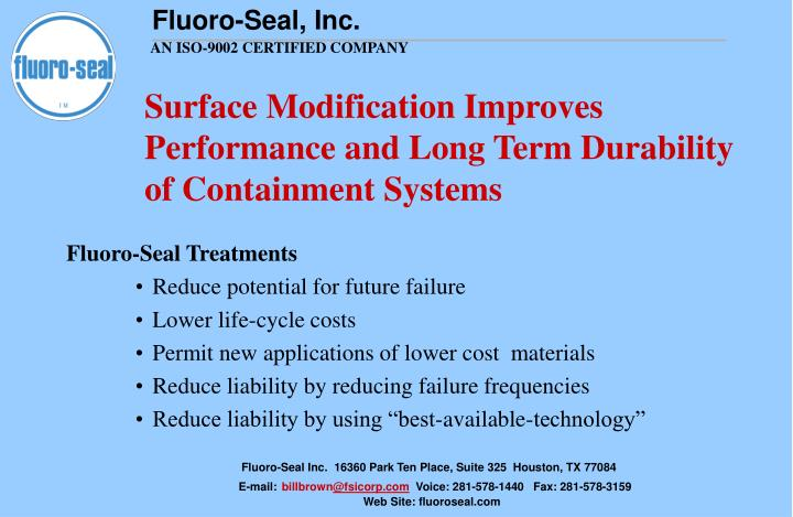 Surface Modification Improves Performance and Long Term Durability  of Containment Systems