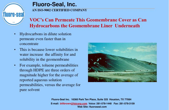 VOC's Can Permeate This Geomembrane Cover as Can Hydrocarbons the Geomembrane Liner  Underneath