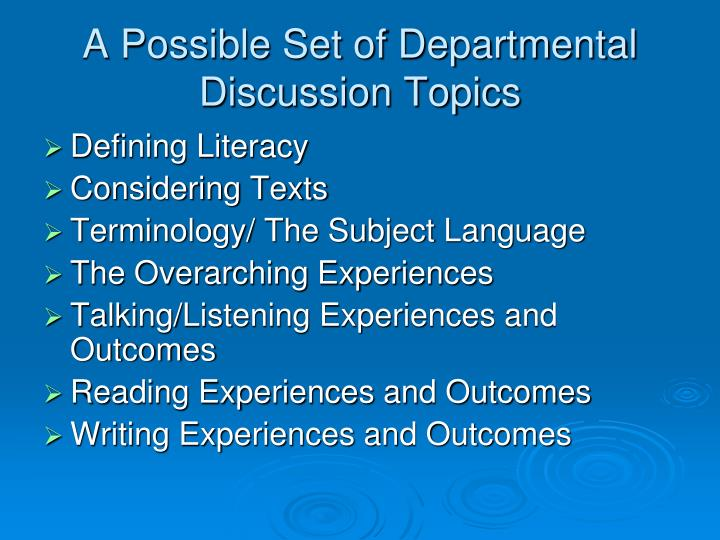 A Possible Set of Departmental Discussion Topics