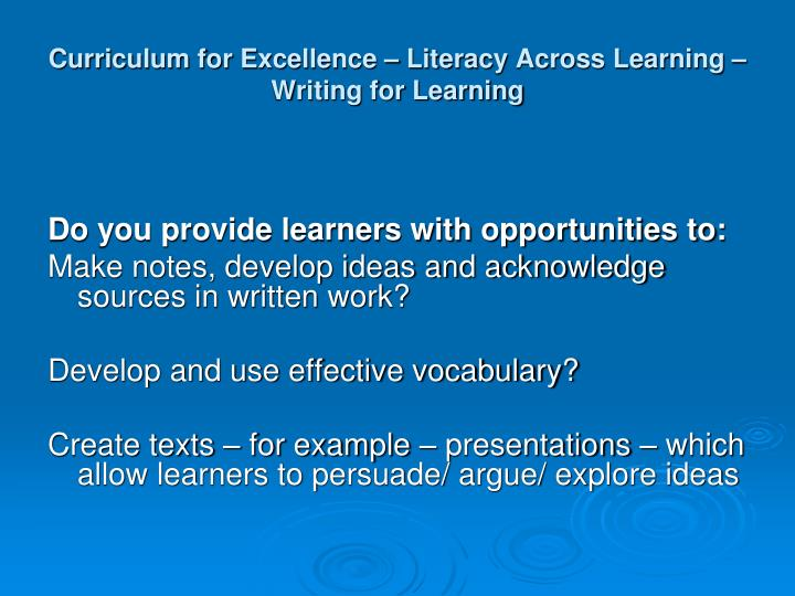 Curriculum for Excellence – Literacy Across Learning – Writing for Learning