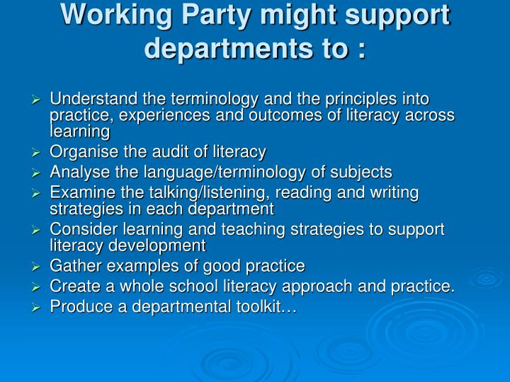 Working Party might support departments to :
