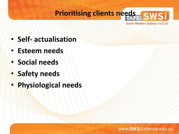 Prioritising clients needs