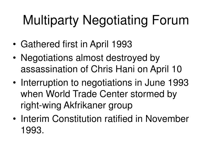 Multiparty Negotiating Forum