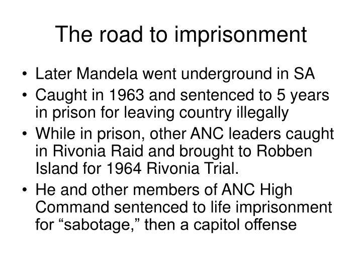 The road to imprisonment