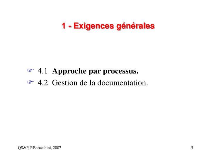 1 - Exigences générales