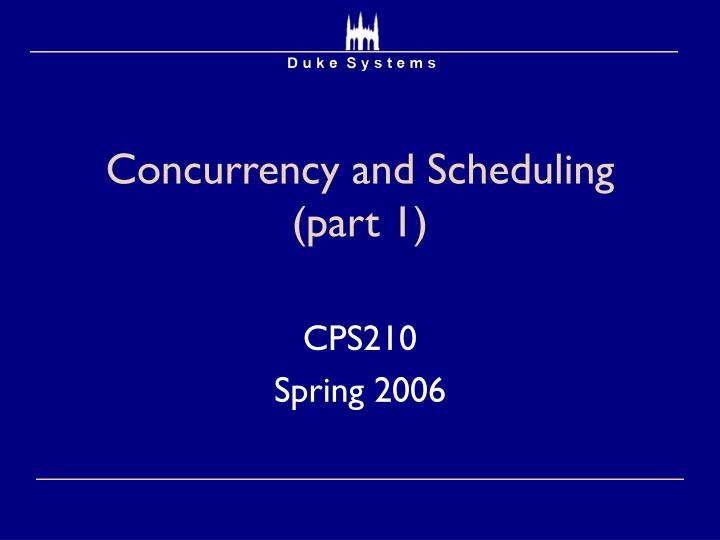 Concurrency and scheduling part 1