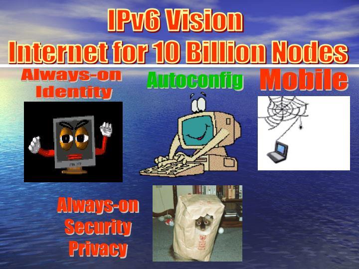 IPv6 Vision