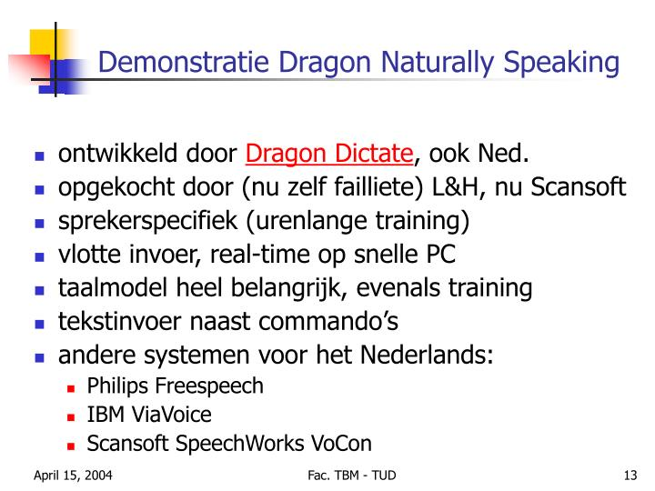 Demonstratie Dragon Naturally Speaking