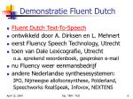 demonstratie fluent dutch