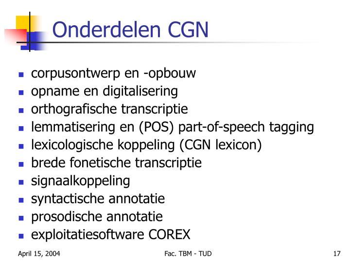 Onderdelen CGN