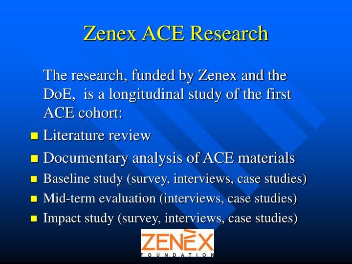 Zenex ACE Research