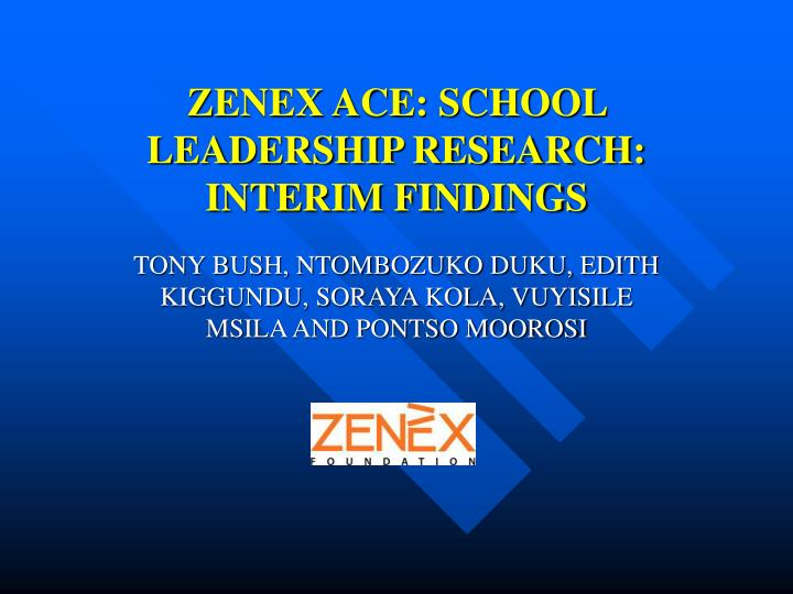 Zenex ace school leadership research interim findings
