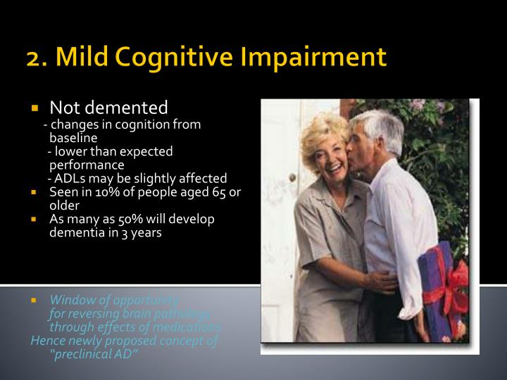 2. Mild Cognitive Impairment