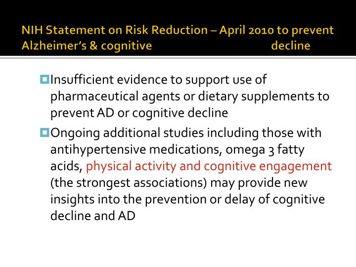 NIH Statement on Risk Reduction – April 2010 to prevent Alzheimer's & cognitive 				decline