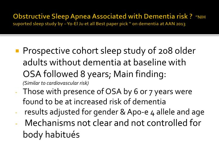 Obstructive Sleep Apnea Associated with Dementia risk ?
