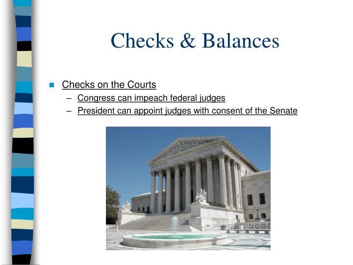 Checks & Balances