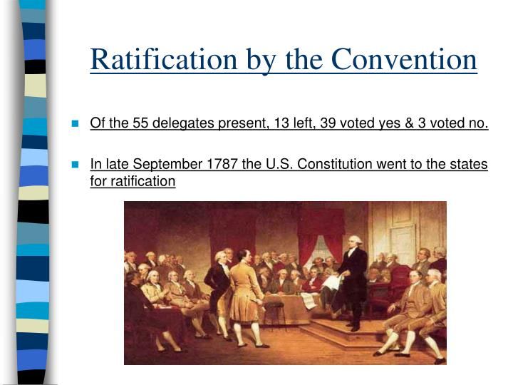 Ratification by the Convention