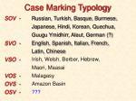 case marking typology
