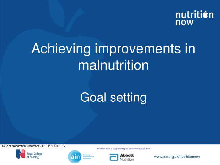Achieving improvements in malnutrition goal setting