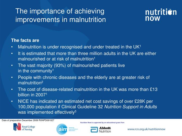 The importance of achieving improvements in malnutrition