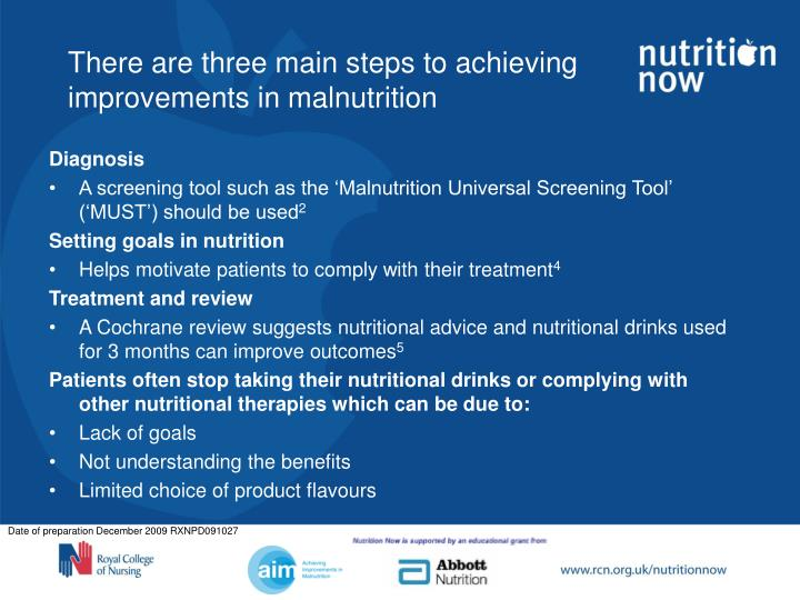 There are three main steps to achieving improvements in malnutrition