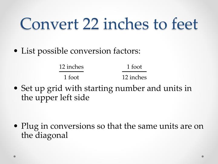 Convert 22 inches to