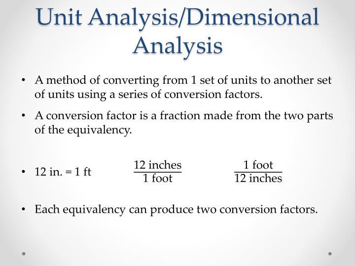 Unit Analysis/Dimensional Analysis
