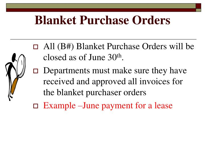 Blanket Purchase Orders