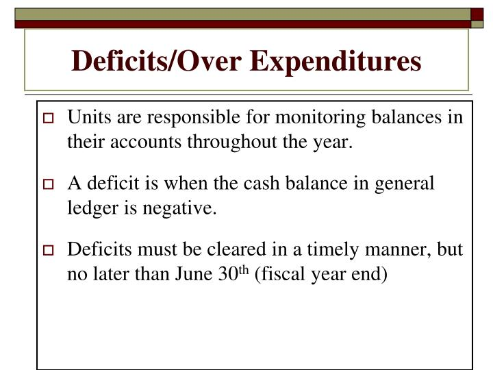 Deficits/Over Expenditures