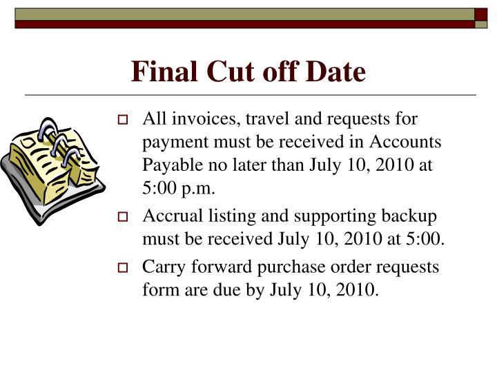 Final Cut off Date