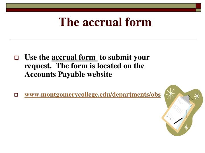 The accrual form