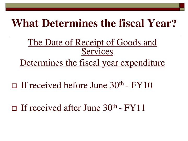 What Determines the fiscal Year