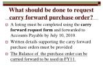 what should be done to request carry forward purchase order