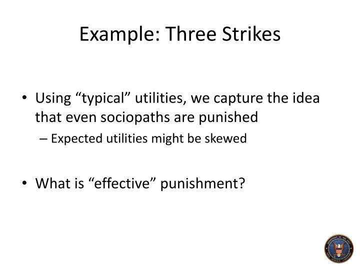 Example: Three Strikes