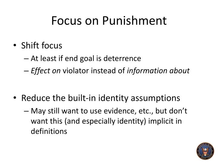 Focus on Punishment