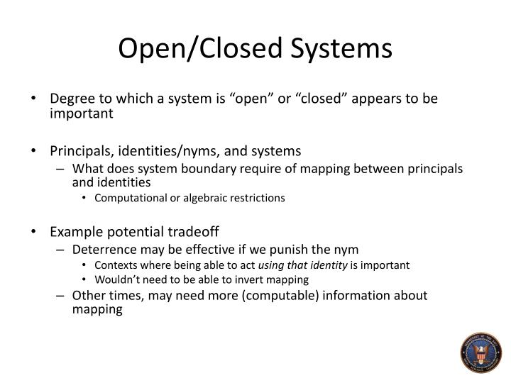 Open/Closed Systems