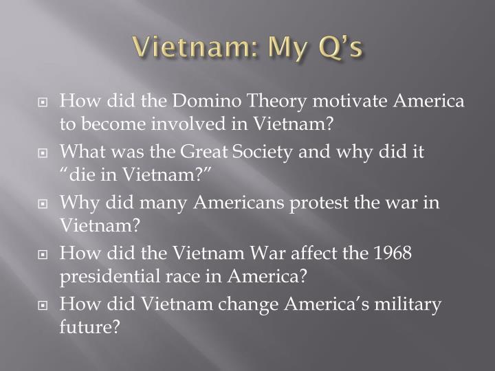 Vietnam: My Q's