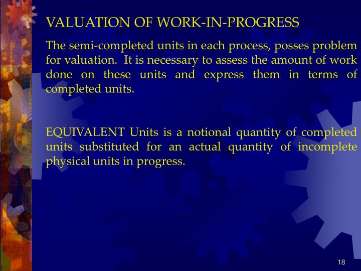 VALUATION OF WORK-IN-PROGRESS