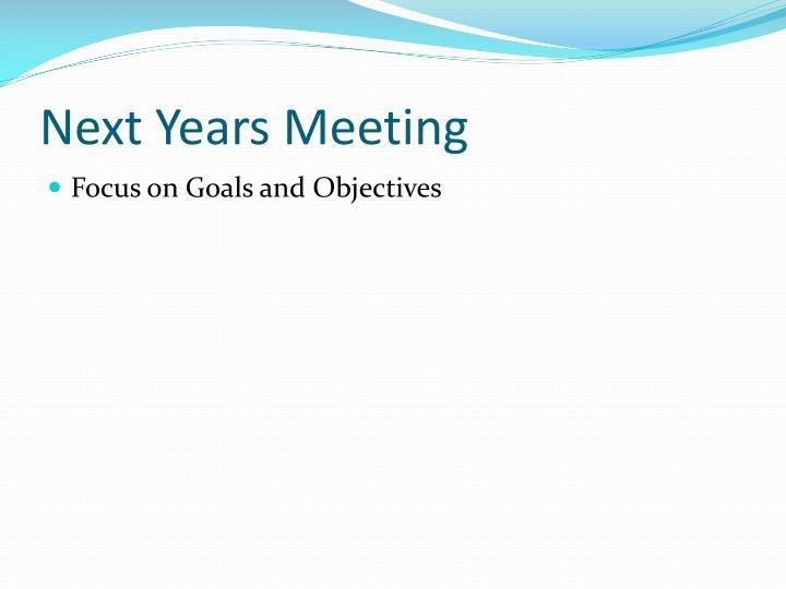 Next Years Meeting