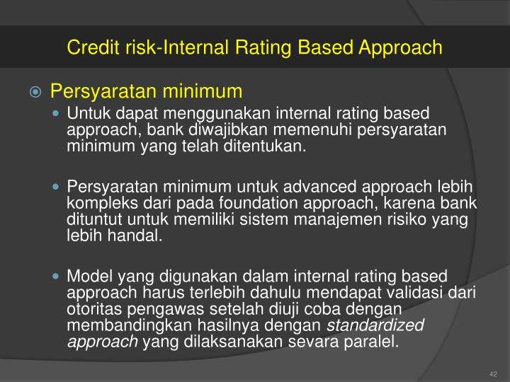 Credit risk-Internal Rating Based Approach