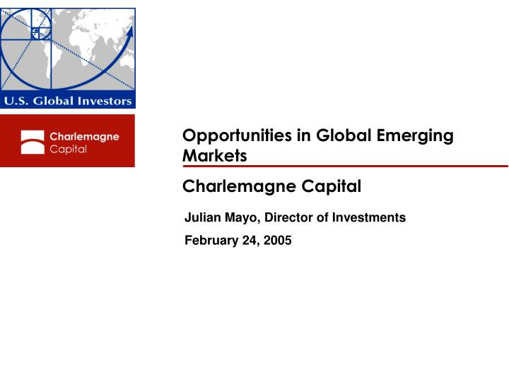 Opportunities in Global Emerging Markets