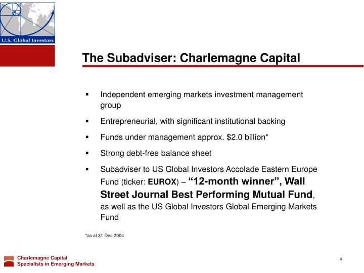The Subadviser: Charlemagne Capital