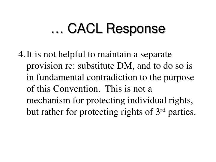… CACL Response