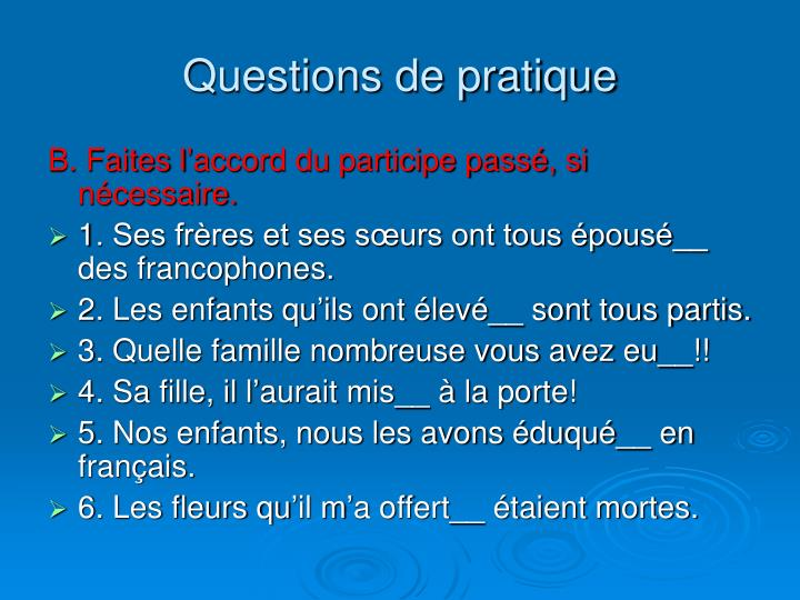 Questions de pratique