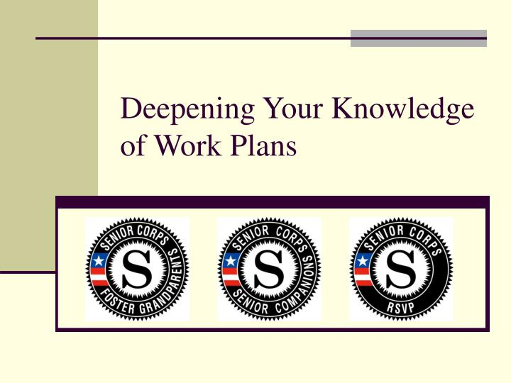 Deepening Your Knowledge of Work Plans