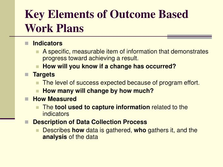 Key Elements of Outcome Based Work Plans